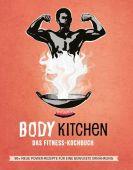 Body Kitchen 3 - Das Fitness Kochbuch, Riva Verlag, EAN/ISBN-13: 9783742309945