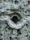 Boros Collection/Bunker Berlin 3, Distanz Verlag GmbH, EAN/ISBN-13: 9783954761500