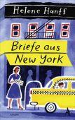 Briefe aus New York, Hanff, Helene, Atlantik Verlag, EAN/ISBN-13: 9783455005653