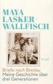 Briefe nach Breslau, Lasker-Wallfisch, Maya, Insel Verlag, EAN/ISBN-13: 9783458178477