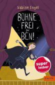 Bühne frei für Ben!, Engel, Sabine, Gulliver Verlag, EAN/ISBN-13: 9783407754790