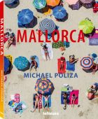 Mallorca, Poliza, Michael/Wedel, Tiny von, teNeues Media GmbH & Co. KG, EAN/ISBN-13: 9783832769215