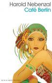 Café Berlin, Nebenzal, Harold, Kein & Aber AG, EAN/ISBN-13: 9783036959948