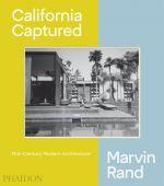 California Captured, Serraino, Pierluigi/Bills, Emily/Lubell, Sam, Phaidon, EAN/ISBN-13: 9780714876115