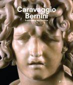 Caravaggio und Bernini, Prestel Verlag, EAN/ISBN-13: 9783791359205