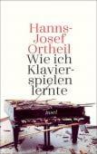 Wie ich Klavierspielen lernte, Ortheil, Hanns-Josef, Insel Verlag, EAN/ISBN-13: 9783458177890