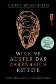 Wie eine Auster das Zarenreich rettete, Weidenfeld, Dieter, Edition Michael Fischer GmbH, EAN/ISBN-13: 9783745901672