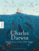 Charles Darwin und die Reise auf der HMS Beagle, Grolleau, Fabien/Royer, Jérémie, Knesebeck Verlag, EAN/ISBN-13: 9783957283139