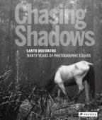 Chasing Shadows, Diserens, Corinne, Prestel Verlag, EAN/ISBN-13: 9783791345857