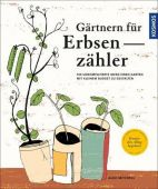 Gärtnern für Erbsenzähler, Mitchell, Alex/Cuttle, Sarah, Franckh-Kosmos Verlags GmbH & Co. KG, EAN/ISBN-13: 9783440149263