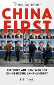 China First, Sommer, Theo, Verlag C. H. BECK oHG, EAN/ISBN-13: 9783406755842