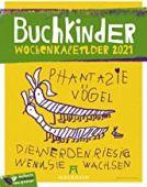 Buchkinder - Wochenplaner Kalender 2021, Ackermann Kunstverlag, EAN/ISBN-13: 9783838431284