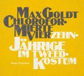 Chloroformierte Vierzehnjährige im Tweed-Kostüm, Goldt, Max, Hörbuch Hamburg, EAN/ISBN-13: 9783899038620