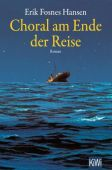 Choral am Ende der Reise, Fosnes Hansen, Erik, Verlag Kiepenheuer & Witsch GmbH & Co KG, EAN/ISBN-13: 9783462053883