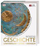 Geschichte - Universum, Erde, Mensch, Dorling Kindersley Verlag GmbH, EAN/ISBN-13: 9783831032846