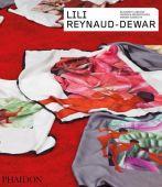 Lili Reynaud-Dewar, Lebovici, Élisabeth/Szewczyk, Monika/Diederichsen, Diedrich, Phaidon, EAN/ISBN-13: 9780714873374