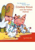 Cowboy Klaus und die harten Hühner, Muszynski, Eva/Teich, Karsten, Tulipan Verlag GmbH, EAN/ISBN-13: 9783939944577