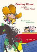 Cowboy Klaus und die Rodeo-Rüpel, Muszynski, Eva/Teich, Karsten, Tulipan Verlag GmbH, EAN/ISBN-13: 9783864291067