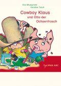 Cowboy Klaus und Otto der Ochsenfrosch, Muszynski, Eva/Teich, Karsten, Tulipan Verlag GmbH, EAN/ISBN-13: 9783939944782