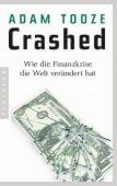 Crashed, Tooze, Adam, Pantheon, EAN/ISBN-13: 9783570554098