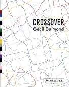 Crossover, Balmond, Cecil/Obrist, Hans Ulrich, Prestel Verlag, EAN/ISBN-13: 9783791345222