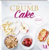Crumb Cake, Huet-Gomez, Christelle, Neuer Umschau Buchverlag GmbH, EAN/ISBN-13: 9783865289513