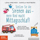 Stellen Sie die Sirenen aus! Mein Kind macht gerade Mittagsschlaf, Greiner, Lena/Padtberg, Carola, EAN/ISBN-13: 9783957132260