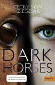 Dark Horses, Ziegesar, Cecily von, Beltz, Julius Verlag, EAN/ISBN-13: 9783407747952