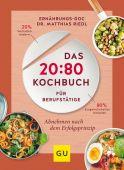 Das 20:80-Kochbuch für Berufstätige, Riedl, Matthias, Gräfe und Unzer, EAN/ISBN-13: 9783833866944
