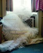 Das Berliner Staatsballett, Zillmer, Kerstin, Edition Braus Berlin GmbH, EAN/ISBN-13: 9783894662981