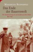 Das Ende der Bauernwelt, Ruchniewicz, Malgorzata, Wallstein Verlag, EAN/ISBN-13: 9783835314030
