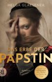 Das Erbe der Päpstin, Glaesener, Helga, Rütten & Loening, EAN/ISBN-13: 9783352009280