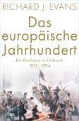 Das europäische Jahrhundert, Evans, Richard J, DVA Deutsche Verlags-Anstalt GmbH, EAN/ISBN-13: 9783421047335