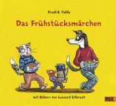 Das Frühstücksmärchen, Vahle, Fredrik, Beltz, Julius Verlag, EAN/ISBN-13: 9783407820877