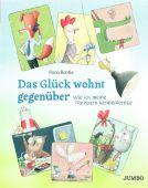 Das Glück wohnt gegenüber, Jumbo Neue Medien & Verlag GmbH, EAN/ISBN-13: 9783833743733