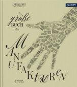 Das große Buch der Manufakturen, Callwey Verlag, EAN/ISBN-13: 9783766724229