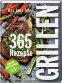 Das Gute leben - Grillen, Tre Torri Verlag GmbH, EAN/ISBN-13: 9783960331100