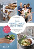 Das Handvoll-Prinzip für die Familie, Wengel, Suzy, Südwest Verlag, EAN/ISBN-13: 9783517098036