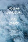 Das Jahr, Espedal, Tomas, MSB Matthes & Seitz Berlin, EAN/ISBN-13: 9783957577733