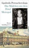 Das Mädchen aus dem Hotel Metropol, Petruschewskaja, Ljudmila, Schöffling & Co. Verlagsbuchhandlung, EAN/ISBN-13: 9783895616686