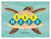Das Meer, Dorling Kindersley Verlag GmbH, EAN/ISBN-13: 9783831037469