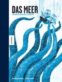 Das Meer - eintauchen, abtauchen, entdecken, Henriques, Ricardo, Knesebeck Verlag, EAN/ISBN-13: 9783957282903