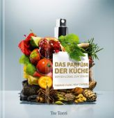 Das Parfüm der Küche, Vilgis, Thomas/Caviezel, Rolf/Berger, André, Tre Torri Verlag GmbH, EAN/ISBN-13: 9783941641976