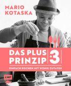 Das Plus-3-Prinzip - Einfach Kochen mit wenig Zutaten, Kotaska, Mario, Edition Michael Fischer GmbH, EAN/ISBN-13: 9783960930648