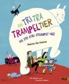 Das Tri Tra Trampeltier, das stri stra strampelt hier, Beltz, Julius Verlag, EAN/ISBN-13: 9783407823236