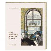 Das Wiener Kaffeehaus, Christian Brandstätter, EAN/ISBN-13: 9783710604539