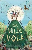 Das Wilde Volk (Bd. 1), Linsteadt, Sylvia V, Woow Books, EAN/ISBN-13: 9783961770519