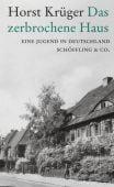 Das zerbrochene Haus, Krüger, Horst, Schöffling & Co. Verlagsbuchhandlung, EAN/ISBN-13: 9783895610141