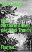 Das zerstörte Leben des Wes Trench, Cooper, Tom, Ullstein Buchverlage GmbH, EAN/ISBN-13: 9783550080968