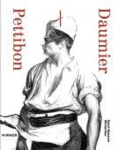 Daumier - Pettibon, Hirmer Verlag, EAN/ISBN-13: 9783777432687